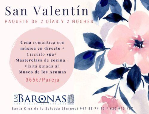 San Valentín y fin de semana romántico en Las Baronas